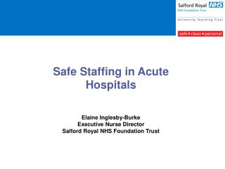 Safe Staffing in Acute Hospitals