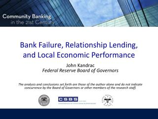 Bank Failure, Relationship Lending, and Local Economic Performance