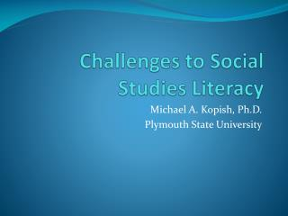Challenges to Social Studies Literacy