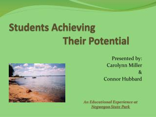 Students Achieving                        Their Potential