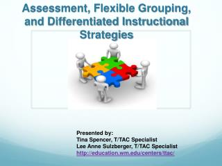 Assessment, Flexible Grouping, and Differentiated Instructional Strategies