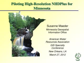 Piloting  High-Resolution NHDPlus for Minnesota