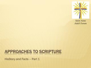 Approaches to Scripture