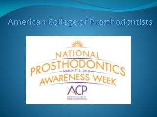 American College of Prosthodontists