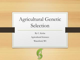 Agricultural Genetic Selection