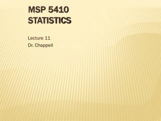 MSP 5410 Statistics