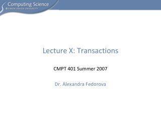 Lecture  X :  Transactions
