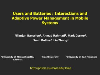 Users and Batteries : Interactions and Adaptive Power Management in Mobile Systems
