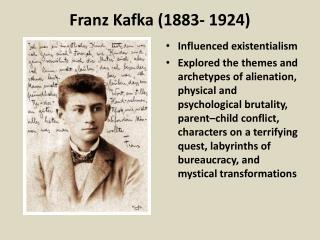 Franz Kafka (1883- 1924)
