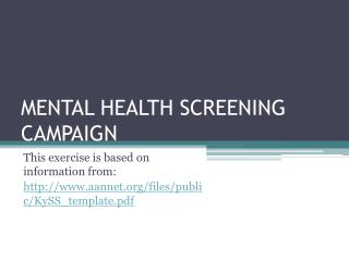 MENTAL HEALTH SCREENING CAMPAIGN