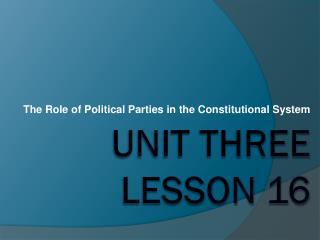 Unit Three Lesson 16