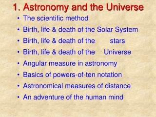 1. Astronomy and the Universe