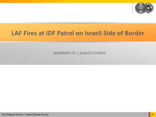LAF Fires at IDF Patrol on Israeli Side of Border