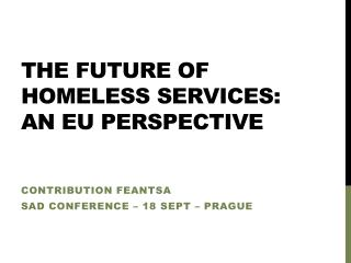 The future of homeless services: an EU perspective