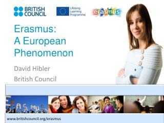 Erasmus: A European Phenomenon