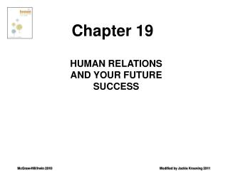 HUMAN RELATIONS AND YOUR FUTURE SUCCESS