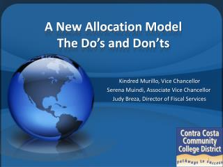 A New Allocation Model The Do�s and Don�ts