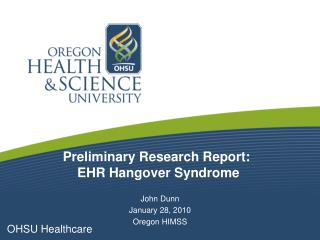 Preliminary Research Report:  EHR Hangover Syndrome