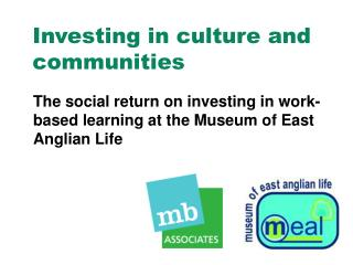 Investing in culture and communities
