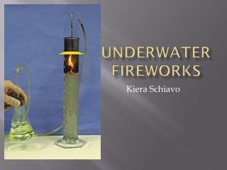 Underwater Fireworks