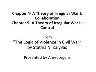 Chapter 4- A Theory of Irregular War I: Collaboration