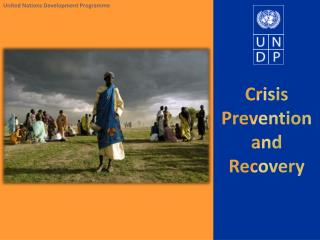 Crisis Prevention and Recovery