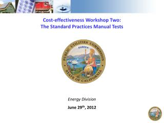 Cost-effectiveness Workshop Two:  The Standard Practices Manual Tests