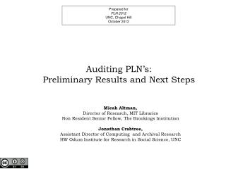 Auditing PLN's: Preliminary Results and Next Steps