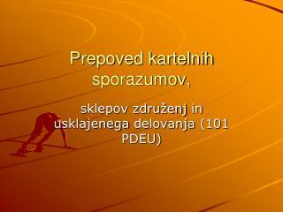 Prepoved kartelnih sporazumov,