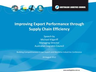 Improving Export Performance through Supply Chain Efficiency  Speech by Michael Kilgariff