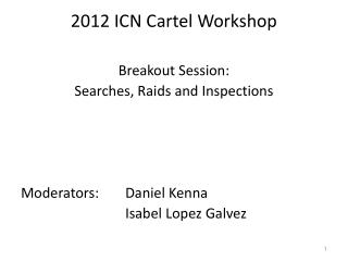 2012 ICN Cartel Workshop