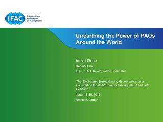Unearthing the Power of PAOs Around the World