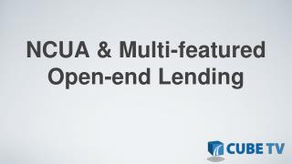 NCUA & Multi-featured Open-end Lending