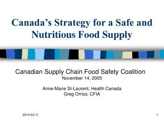 Canada s Strategy for a Safe and Nutritious Food Supply