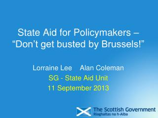 "State Aid for Policymakers – ""Don't get busted by Brussels!"""