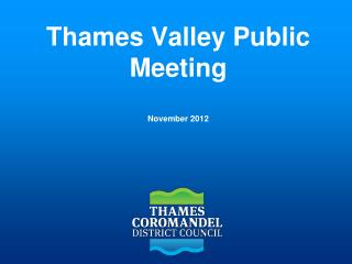 Thames Valley Public Meeting November 2012