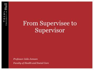 From Supervisee to Supervisor