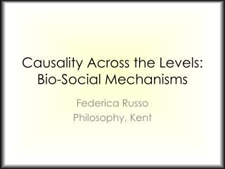 Causality Across the Levels: Bio-Social Mechanisms