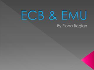 ECB & EMU