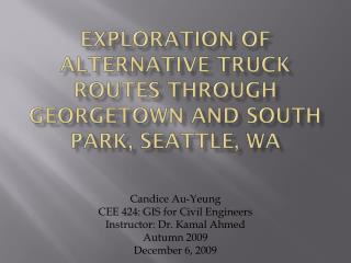 Exploration of Alternative Truck Routes through Georgetown and South Park, Seattle, WA