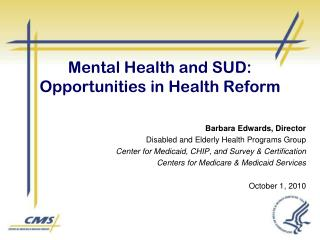 Mental Health and SUD: Opportunities in Health Reform
