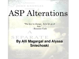 ASP Alterations