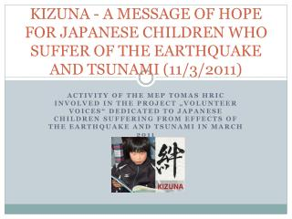 KIZUNA - A MESSAGE OF HOPE FOR JAPANESE CHILDREN