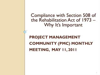 Project  Management Community (PMC) Monthly Meeting,   May 11, 2011