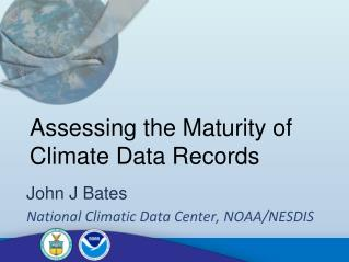 Assessing the Maturity of Climate Data Records