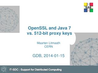 OpenSSL and Java 7 vs. 512-bit proxy keys