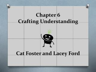 Chapter  6  Crafting Understanding Cat  Foster and Lacey Ford
