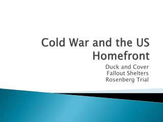 Cold War and the US  Homefront