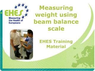 Measuring weight using  beam balance scale EHES  Training Material
