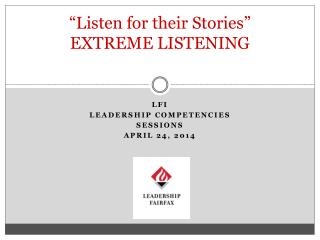 """Listen for their Stories"" EXTREME LISTENING"
